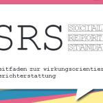 buntes Deckblatt mit Text: Social Reporting Standard - Leitfaden zur wirkungsorientierten Berichterstattung
